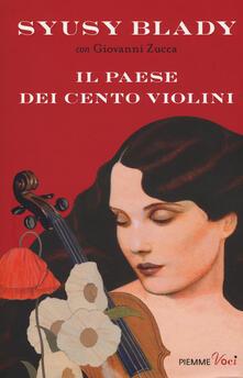 Il paese dei cento violini - Syusy Blady,Giovanni Zucca - copertina