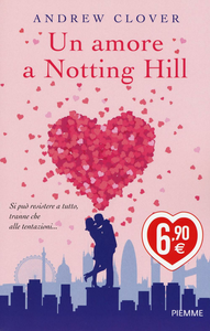 Libro Un amore a Notting Hill Andrew Clover