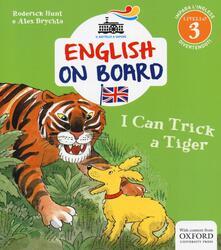 Grandtoureventi.it I can trick a tiger. Impara l'inglese divertendoti. Livello 3 Image