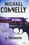Libro Il passaggio Michael Connelly