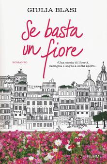 Se basta un fiore - Giulia Blasi - copertina