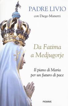 Antondemarirreguera.es Da Fatima a Medjugorje. Il piano di Maria per un futuro di pace Image