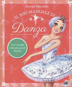 Il mio manuale di danza