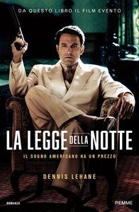 Libro La legge della notte Dennis Lehane
