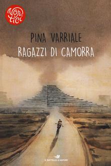 Ragazzi di camorra - Pina Varriale - copertina