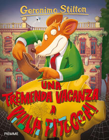 Una tremenda vacanza a Villa Pitocca! - Geronimo Stilton - copertina
