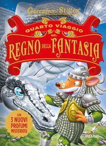 Libro Quarto viaggio nel Regno della Fantasia Geronimo Stilton