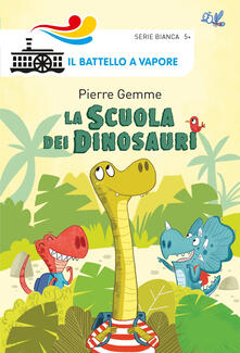 La scuola dei dinosauri. Ediz. a colori - Pierre Gemme - copertina