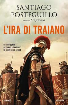 L' ira di Traiano - Santiago Posteguillo - copertina