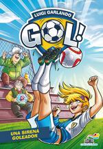 Una sirena goleador