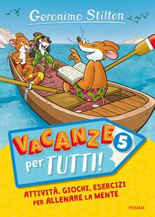 Criticalwinenotav.it Vacanze per tutti. Vol. 5 Image