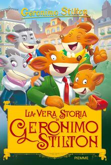 Premioquesti.it La vera storia di Geronimo Stilton. Ediz. a colori Image
