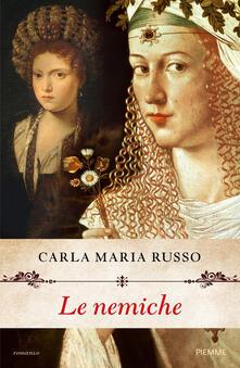 Le nemiche - Carla Maria Russo - copertina