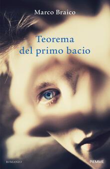 Teorema del primo bacio - Marco Braico - copertina