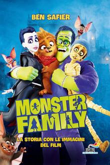 Secchiarapita.it Monster Family. La storia con le immagini del film. Ediz. a colori Image