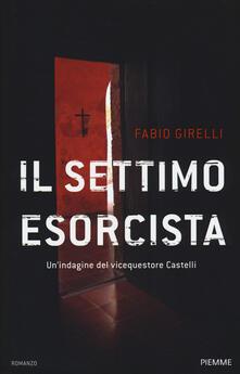 Il settimo esorcista. Unindagine del vicequestore Castelli.pdf