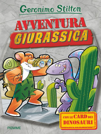 AVVENTURA GIURASSICA. CON GADGET