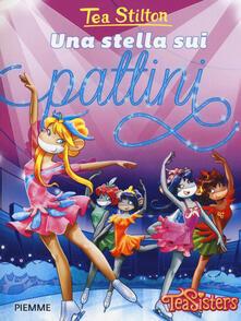 Una stella sui pattini - Tea Stilton - copertina