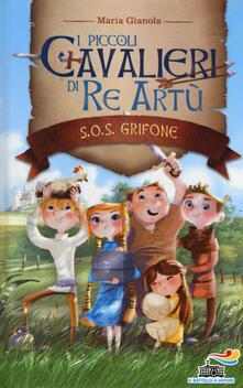 Camfeed.it S.O.S. grifone. I piccoli cavalieri di re Artù. Vol. 1 Image