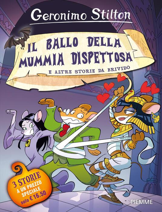 Il ballo della mummia dispettosa e altre storie da brivido. Ediz. a colori - Geronimo Stilton - copertina