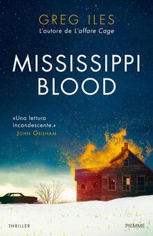 Mississippi blood - Greg Iles - copertina