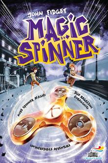 Magic spinner. Ediz. illustrata.pdf