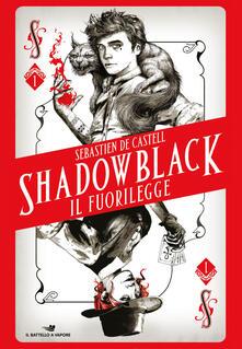 Il fuorilegge. Shadowblack.pdf