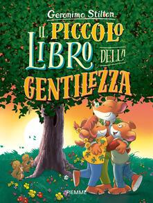 Il piccolo libro della gentilezza - Geronimo Stilton - copertina