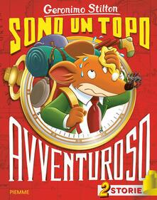 Sono un topo avventuroso. Ediz. a colori.pdf