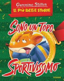 Sono un topo sportivissimo - Geronimo Stilton - copertina