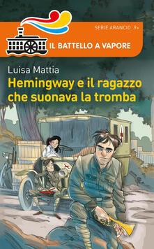 Lpgcsostenible.es Hemingway e il ragazzo che suonava la tromba Image