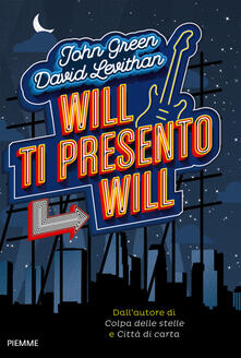 Will ti presento Will - John Green,David Levithan - copertina