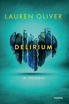 Delirium. La trilogia - Lauren Oliver - copertina