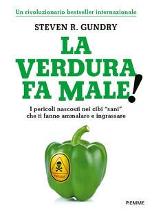 Voluntariadobaleares2014.es La verdura fa male! I pericoli nascosti nei cibi «sani» che ti fanno ammalare e ingrassare Image