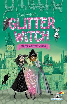 Strega contro strega. Glitter witch.pdf