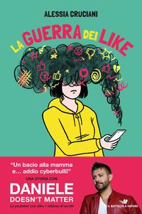 La La guerra dei like - Cruciani Alessia - wuz.it