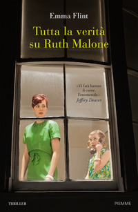 Tutta la verità su Ruth Malone - Flint, Emma - wuz.it