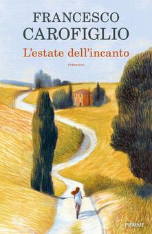 L' estate dell'incanto - Francesco Carofiglio - copertina