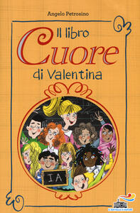 Il libro cuore di Valentina
