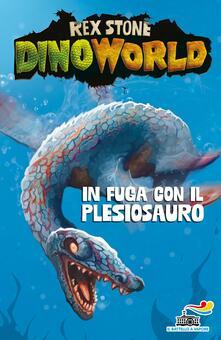 In fuga con il plesiosauro - Rex Stone - copertina