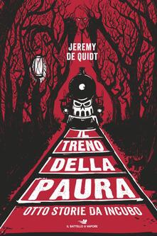 Il treno della paura. Otto storie da incubo - Jeremy De Quidt - copertina