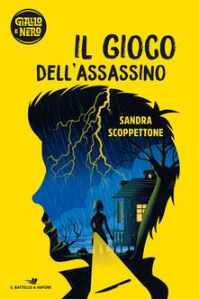 Il gioco dell'assassino - Sandra Scoppettone - copertina