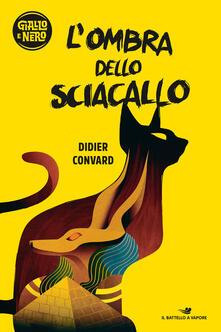 L' ombra dello sciacallo - Didier Convard - copertina