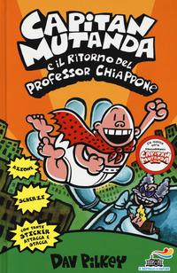 Capitan Mutanda e il ritorno del professor Chiappone - Pilkey Dav - wuz.it