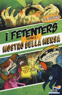 FETENTERS CONTRO IL MOSTRO DELLA MENSA (