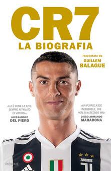 CR7. La biografia - Guillem Balague - copertina