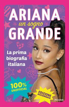Ariana un sogno Grande. Ediz. a colori.pdf