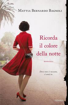 Ricorda il colore della notte - Mattia Bernardo Bagnoli - copertina