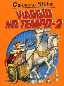 Viaggio nel tempo 2 - Geronimo Stilton - copertina