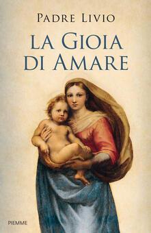 La gioia di amare - Livio Fanzaga - copertina